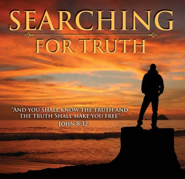 Searching For Truth John 8:32